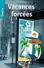 Download this eBook Vacances forcées