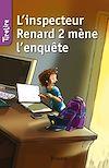 Télécharger le livre :  L'inspecteur Renard 2 mène l'enquête
