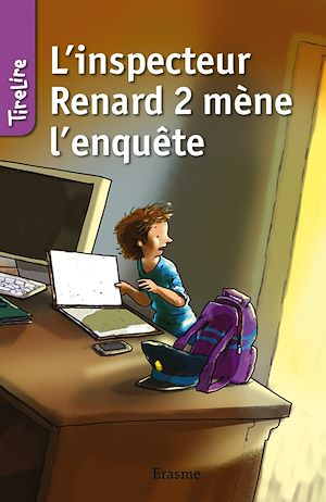 Téléchargez le livre :  L'inspecteur Renard 2 mène l'enquête