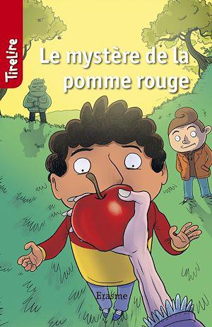 Téléchargez le livre :  Le mystère de la pomme rouge