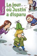 Téléchargez le livre :  Le jour où Justin a disparu