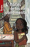 Télécharger le livre :  L'hôtel de tous les continents