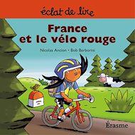 Téléchargez le livre :  France et le vélo rouge