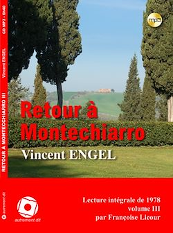 Retour à Montechiarro, vol. 3
