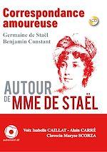 Download this eBook Correspondance entre Madame de Staël et Benjamin Constant