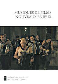 Téléchargez le livre :  Musiques de films : nouveaux enjeux