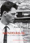 Télécharger le livre :  Mandelbaum ou le rêve d'Auschwitz