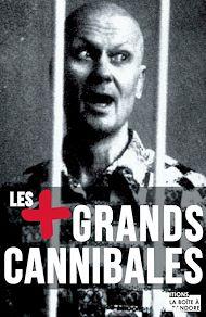 Téléchargez le livre :  Les plus grands cannibales