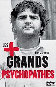 Téléchargez le livre :  Les plus grands psychopathes