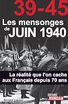 Télécharger le livre :  39-45 Les mensonges de juin 1940