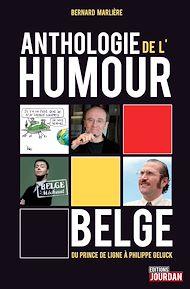 Téléchargez le livre :  Anthologie de l'humour belge