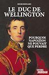 Télécharger le livre :  Le duc de Wellington