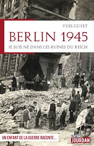 Téléchargez le livre :  Berlin 1945