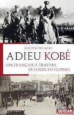 Téléchargez le livre :  Adieu Kobé
