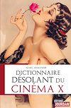 Télécharger le livre :  Dictionnaire désolant du cinéma X