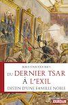 Télécharger le livre :  Du dernier tsar à l'exil