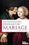 Télécharger le livre :  Dictionnaire désolant du mariage