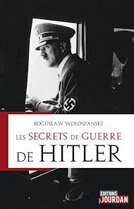 Téléchargez le livre :  Les secrets de guerre de Hitler