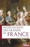 Télécharger le livre :  Petits secrets des grands de France