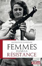 Téléchargez le livre :  Femmes dans la résistance