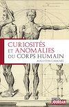 Télécharger le livre :  Curiosités et anomalies du corps humain