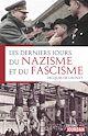 Télécharger le livre : Les derniers jours du nazisme et du fascisme