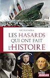 Télécharger le livre :  Les hasards qui ont fait l'Histoire