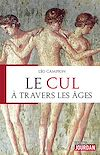 Télécharger le livre :  Le cul à travers les âges