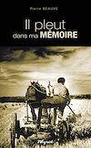 Télécharger le livre :  Il pleut dans ma mémoire