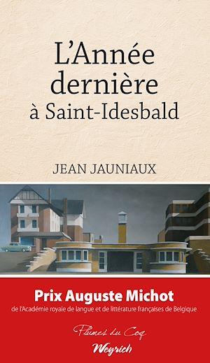 Téléchargez le livre :  L'Année dernière à Saint-Idesbald