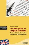 Télécharger le livre :  Les mots justes de l'anglais au bureau