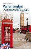 Télécharger le livre :  Parler anglais comme un Anglais