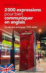 Téléchargez le livre :  2000 expressions pour bien communiquer en anglais