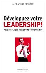 Téléchargez le livre :  Développez votre leadership !