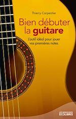 Téléchargez le livre :  Bien débuter la guitare