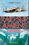 Télécharger le livre :  Raid sur Amiens