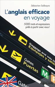 Téléchargez le livre :  L'anglais efficace en voyage