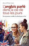 Télécharger le livre :  L'Anglais parlé dans la vie de tous les jours