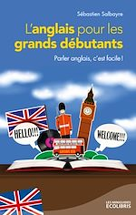 Download this eBook L'anglais pour les grands débutants