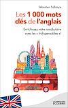 Télécharger le livre :  MG Les 1000 mots clés de l'anglais