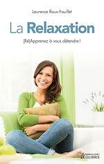 Téléchargez le livre :  La Relaxation