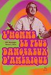 Télécharger le livre :  L'homme le plus dangereux d'Amérique