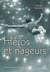 Télécharger le livre :  Héros et Nageurs