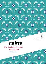 Téléchargez le livre :  Crète : Le labyrinthe de Zeus