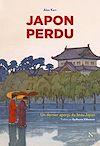 Télécharger le livre :  Japon perdu