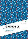 Télécharger le livre :  Grenoble : Déplacer les montagnes