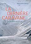 Télécharger le livre :  La dernière caravane