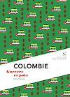 Télécharger le livre :  Colombie : Guerre et Paix