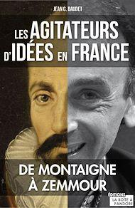 Téléchargez le livre :  Les agitateurs d'idées en France