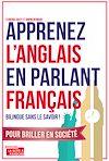 Télécharger le livre :  Apprenez l'anglais en parlant français